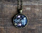 Believe Necklace - Positive Jewelry - Motivational Necklace