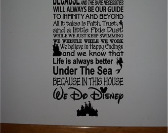 Beautiful DISNEY famous movie quotes vinyl subway art 10x22 sign -In this house We do Disney...Style 2