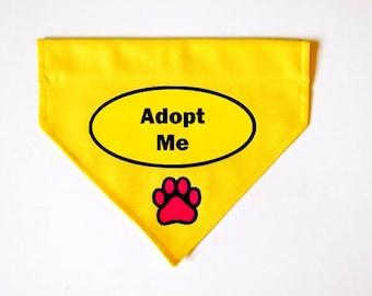 Adoption Bandana, Girl Dog; Adopt Me Dog Bandana; Slide on Dog Bandana, Pick Me; Forever Home Needed