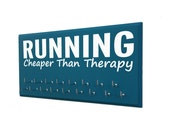 race medal holder: inspirational quote, running is cheaper than therapy, gifts for runners
