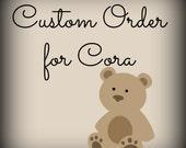 custom order for Cora