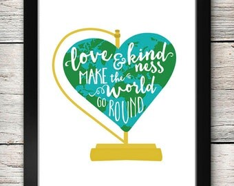 Love Makes the World Go Round Print - PDF - Instant Download