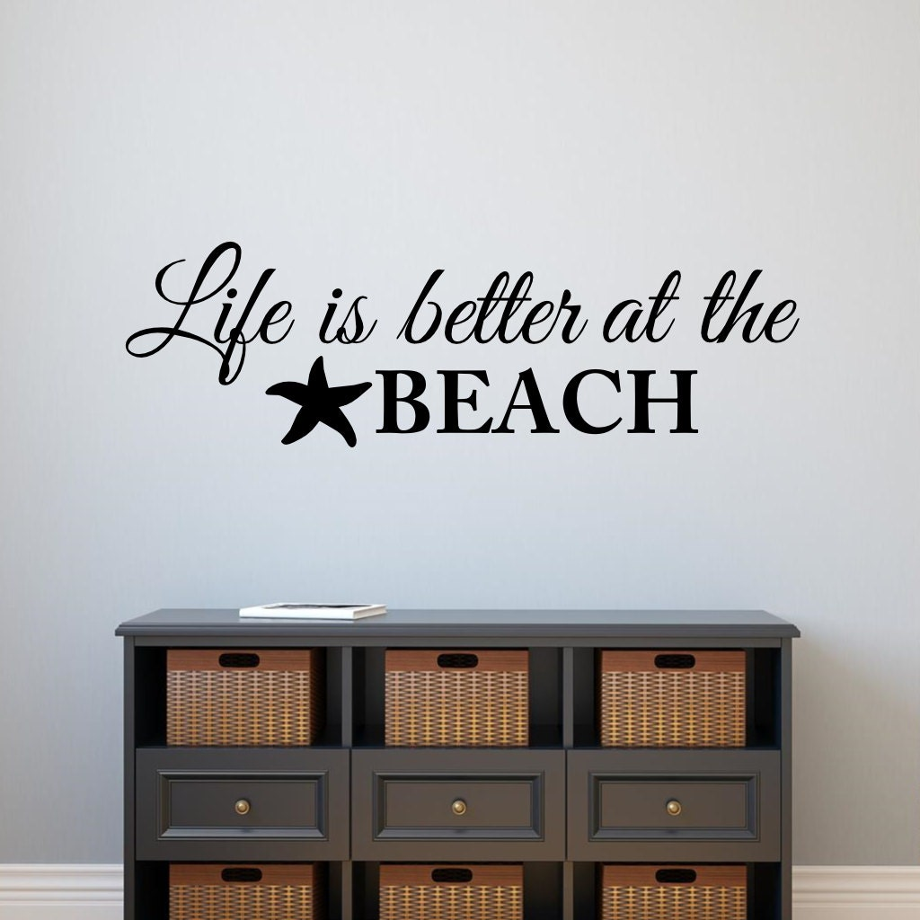 Life is better at the beach wall decal vinyl lettering wall for Beach wall decals
