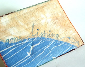 Gone Fishing, Fiber Art Card, Nautical Decor, Blue card, Fisherman gift, fish postcard