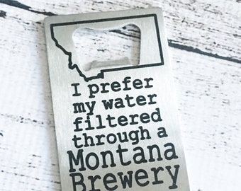 Bottle Opener / Montana / Brewery /Credit Card sized