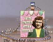 Scrabble Tile Necklace - Nerdy - I Like Big Books - Reader - Book Lover - Free Silver Plated Ball Chain Inc.