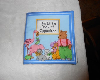 The Little Book of Opposites Quiet Soft Fabric Baby Toddler Story Book Handmade Ready to Read