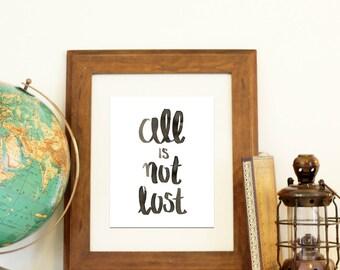 All is Not Lost Brushlettered Handlettered Digital Download Art Print Room Home Decor Printable Hope Encouragement
