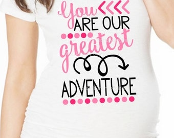 """Maternity Pregnancy short sleeve maternity tee shirt """"You are our Greatest Adventure"""" Boy or Girl"""