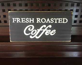 Fresh Roasted COFFEE Bar Bean Java Lover Bar Station Art Sign Plaque Decor Espresso Rustic Cottage Barista HP Wooden U Pick from 10+ Colors