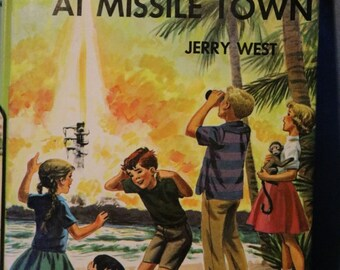 Childrens Book Happy Hollisters Mystery at Missile Town Jerry West Helen S Hamilton 1961