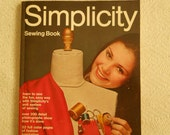 Simplicity Sewing Book 200 Detail Photographs And How it's Done Fashion Inspiration Customizing A Pattern Quilting Guide Supplies DIY Books