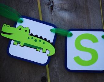 Alligator Banner, Alligator Happy Birthday Banner, Alligator 1st Birthday