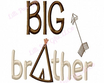 BIG brother - TeePee - Applique - Machine Embroidery Design - 9 Sizes
