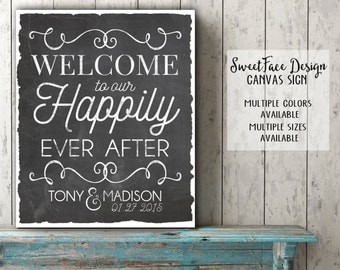 CANVAS sign/ Welcome To Our Happily Ever After personalized Bride and Groom welcome sign for your wedding ceremony or reception/ chalkboard