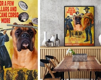 Cane Corso Vintage Movie Style Poster Canvas Print - For a Few Dollars More NEW Collection by Nobility Dogs