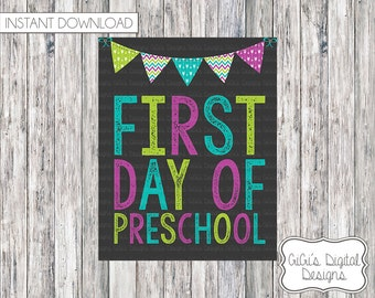 1st Day of School Sign, First Day of Preschool chalkboard sign, Back to school, Chalkboard Sign, Printable First Day of School Sign, 8x10