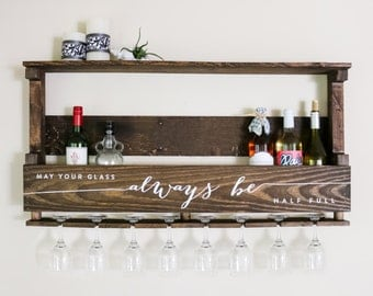 Personalized Wine Rack —  May Your Glass Always Be Half Full — Reclaimed Pallet Wood Large