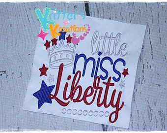 Little Miss Liberty - 4th of July - Independence Day Embroidered Appliqued Shirt