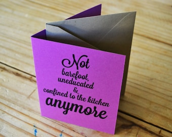 Womens Rights - Choice - Inspired Card - Not Barefoot in Kitchen - Single Card - Purple - A2 with Kraft Envelope