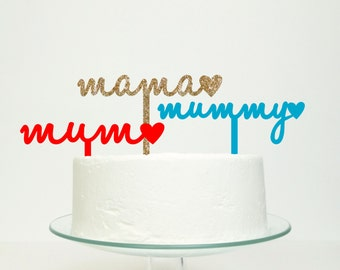 Mum Mummy Mama Mothers Day Cake Topper