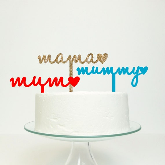 Cake Toppers Etsy Uk : Items similar to Mum Mummy Mama Mothers Day Cake Topper on ...