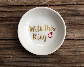 Ring Dish   With This Ring   Engagement Gift   Jewelry Dish   Wedding Ring Holder