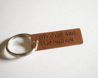 Copper Key Chain - My Eyes Are Up Higher