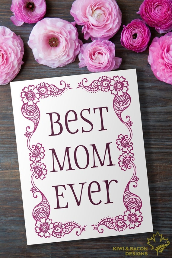 Indian Greeting Card Printable Best Mom Ever Birthday Or