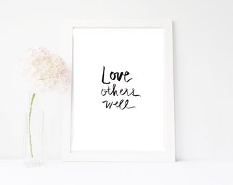 love others watercolor print, hand lettered, benefits Nepal