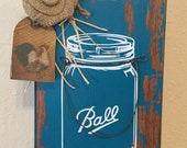 Ball Jar Sign. Handmade. Kitchen Decor. Housewarming Gift. Country Home . Farm  Home . Handmade. Upcycled.  Ready to Ship. Home Decor