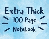 Thicker Notebook Upgrade - 100 pages