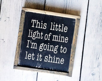 This Little Light of Mine Wood Sign