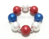 Toddler or Girls Patriotic Chunky bracelet - Red, White and Blue Pearl Chunky Bracelet - Fourth of July Chunky Bracelet  -  Red and Blue