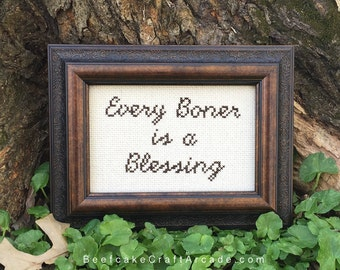 Every Boner is a Blessing - framed cross stitch