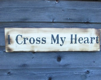 primitive country I cross my heart wood sign, hand painted, wood, wall hanging, wedding sign, primitive country decor, love sign