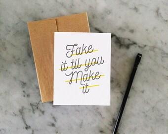Fake It Card