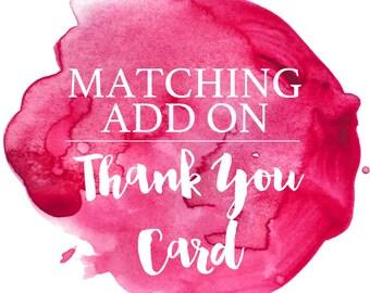 Matching Add On- Thank You Card - Custom to Match Invitation