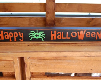 Happy Halloween/ Trick or Treat wood and vinyl sign