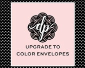 Upgrade to Color Envelopes