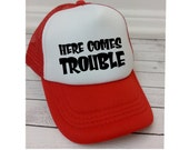 Here Comes Trouble Hat, Kids Hats, Trucker Hat for Kids, Foam Mesh Hat, Youth Hat, Red Hat, Funny Hats, Youth Hat, Childrens Hats