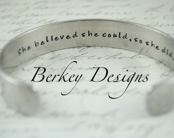 She Believed She Could So She Did Secret Message Hand Stamped Hand Stamped Bracelet- Personalized Bracelet