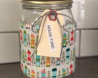 House Fund Jar Cozy - Save for Dream Home - Jar Money Bank  - Savings Reminder - Handmade House Fabric