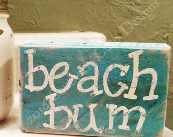 Beach bum sign nautical sign coastal Dècor beach sign wood block shelf sitter