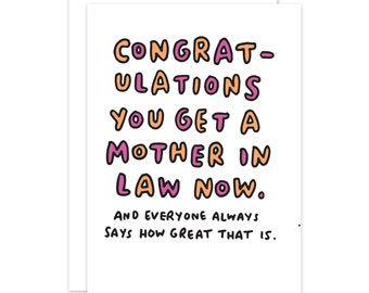 You Get A Mother-In-Law Now Funny Engagement/Wedding Card