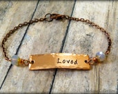 Loved Hand Stamped Copper Bracelet, Love, Gift For Her, Rustic, Natural, Wedding, Engagement, Christmas