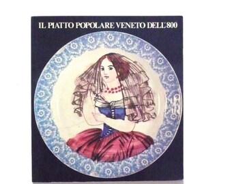 Vintage Italian Book Il Piatto Popolare Veneto dell' 800