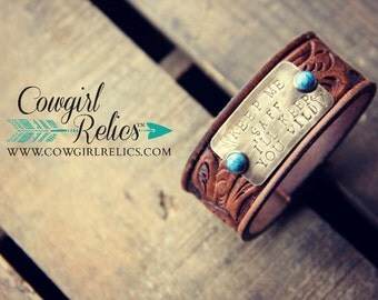 Rustic Cowgirl Leather and Brass Stamped Western Cuff - Keep Me Safe, I'll Keep You Wild