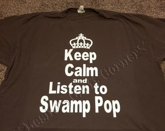 Keep Calm and Listen to Swamp Pop