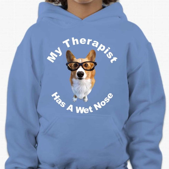 My therapist has a wet nose,dog hoodie, pet apparel, dog apparel, funny hoodies,unisex hoodie, Hoodies, Adult hoodies, hooded sweatshirt,